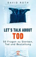 David Roth: Let's talk about Tod ★★★★