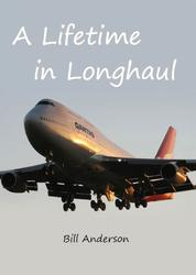 A Lifetime in Longhaul - Qantas Pilot Flying Stories