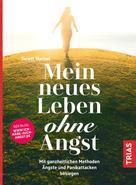 Janett Menzel: Mein neues Leben ohne Angst