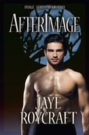 Jaye Roycraft: Afterimage