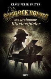 Sherlock Holmes - Neue Fälle 21: Sherlock Holmes und der stumme Klavierspieler