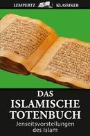 Helmut Werner: Das islamische Totenbuch