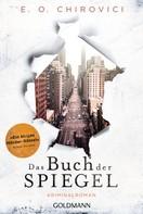 E.O. Chirovici: Das Buch der Spiegel ★★★★