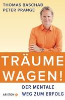Thomas Baschab: Träume wagen! ★★★★