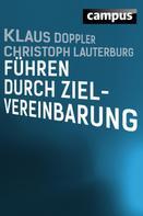 Klaus Doppler: Führen durch Zielvereinbarung