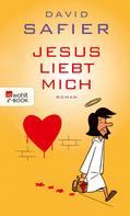 David Safier: Jesus liebt mich ★★★★