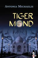 Antonia Michaelis: Tigermond ★★★★★