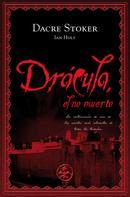 Dacre Stoker: Drácula, el no muerto