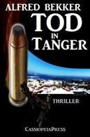 Alfred Bekker: Tod in Tanger