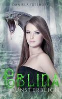 Daniela Igelhorst: Celina : Unsterblich - Band 3 der Unsterblichkeitsserie ★★★★★