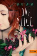 Nataly Elisabeth Savina: Love Alice ★★★★