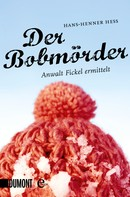 Hans-Henner Hess: Der Bobmörder ★★★★