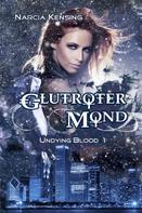 Narcia Kensing: Glutroter Mond ★★★★★