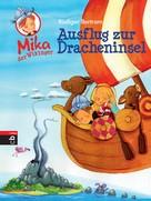 Rüdiger Bertram: Mika der Wikinger - Ausflug zur Dracheninsel ★★★★