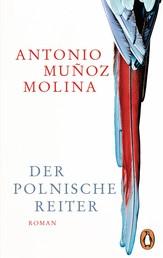 Der polnische Reiter - Roman
