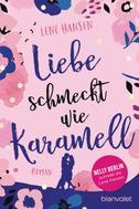 Lene Hansen: Liebe schmeckt wie Karamell ★★★★★