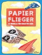 : Papierflieger ★★★★★