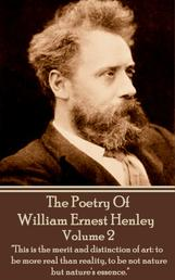 The Poetry Of William Ernest Henley Volume 2