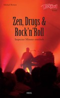 Michael Rensen: Zen, Drugs & Rock'n'Roll ★★★★