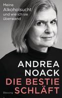 Andrea Noack: Die Bestie schläft ★★★★
