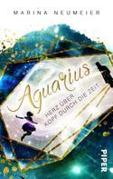 Marina Neumeier: Aquarius – Herz über Kopf durch die Zeit ★★★★★