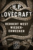 H.P. Lovecraft: Herbert West Wiedererwecker ★★★★