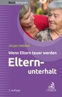 Jürgen Wabbel: Elternunterhalt