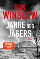 Don Winslow: Jahre des Jägers ★★★★