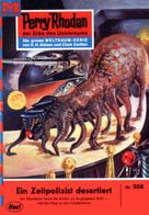 William Voltz: Perry Rhodan 356: Ein Zeitpolizist desertiert ★★★★