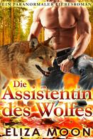 Eliza Moon: Die Assistentin des Wolfes ★★★★