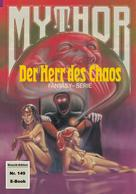 Hubert Haensel: Mythor 149: Der Herr des Chaos