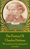 Charles Dickens: Charles Dickens, The Poetry Of