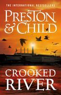 Douglas Preston: Crooked River