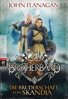 John Flanagan: Brotherband - Die Bruderschaft von Skandia ★★★★★