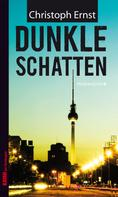 Christoph Ernst: Dunkle Schatten ★★★★★