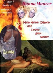 """Mein kleiner Dämon - Das Leben geht weiter - 4. Teil von """"Mein kleiner Dämon"""""""