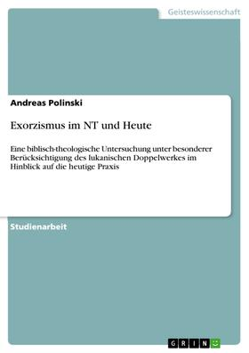 Exorzismus im NT und Heute