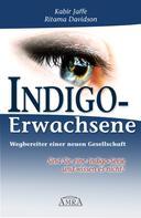 Kabir Jaffe: Indigo-Erwachsene. Wegbereiter einer neuen Gesellschaft ★★★★