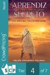 El aprendiz que descubrió el gran secreto - Una historia transformadora