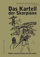 Mario Monteiro: Das Kartell der Skorpione