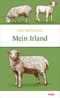 Ralf Sotschek: Mein Irland ★★★★