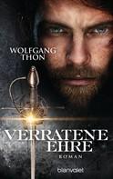 Wolfgang Thon: Verratene Ehre ★★★★
