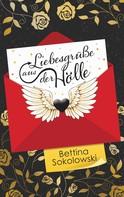 Bettina Sokolowski: Liebesgrüße aus der Hölle