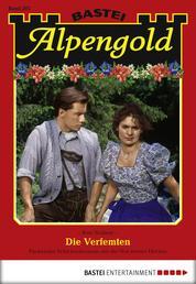 Alpengold - Folge 202 - Die Verfemten