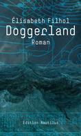 Elisabeth Filhol: Doggerland