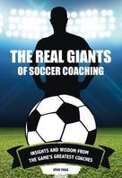 Josh Faga: The Real Giants of Soccer Coaching
