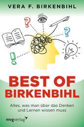 Best of Birkenbihl - Alles, was man über das Denken und Lernen wissen muss