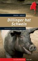 Rudi Kost: Dillinger hat Schwein ★★★★