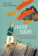 Erich Jooß: Jakob träumt