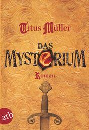 Das Mysterium - Roman